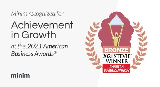 Minimhonored for exceptional growth at 2021 American Business Awards®