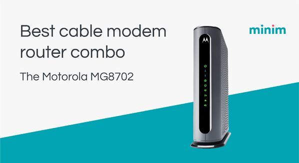 Best cable modem router combo for Xfinity: Motorola MG8702