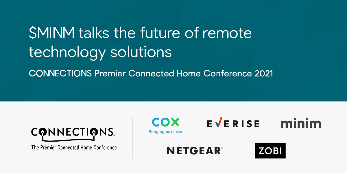 """<img src=""""minim-logo-connections-connected-home-conference.jpg"""" alt=""""Hybrid-work-the-new-greenfield-opportunity-for-internet-service-providers-CONNECTIONS™-webinar-recap"""">"""
