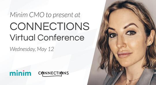 Hybrid work trends: Minim talks the future of remote work technology at the 2021 CONNECTIONS Conference