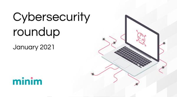Smart home cybersecurity news - January 2021