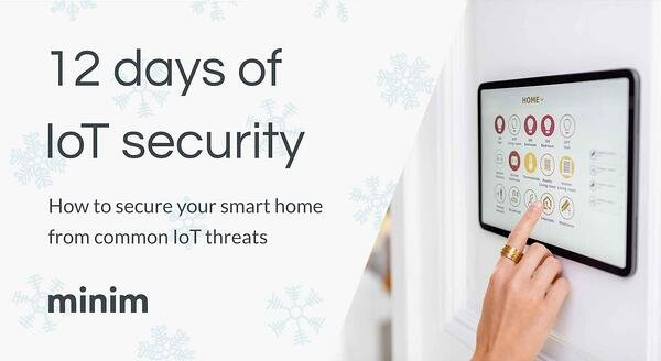 12 days of IoT security