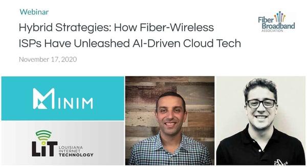 Webinar: Hybrid Strategies: How Fiber-Wireless ISPs Have Unleashed AI-Driven Cloud Tech