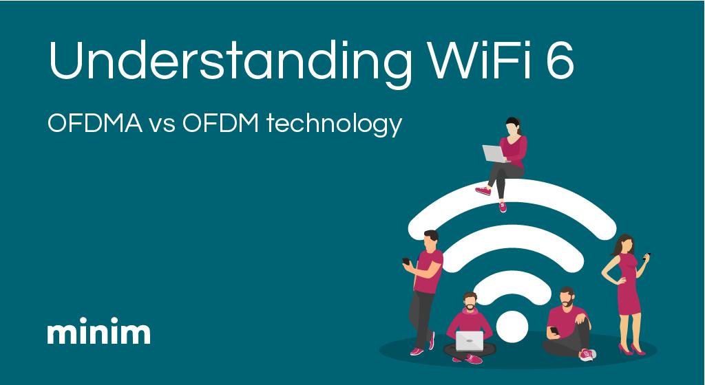 What is WiFi 6: OFDMA vs OFDM technology