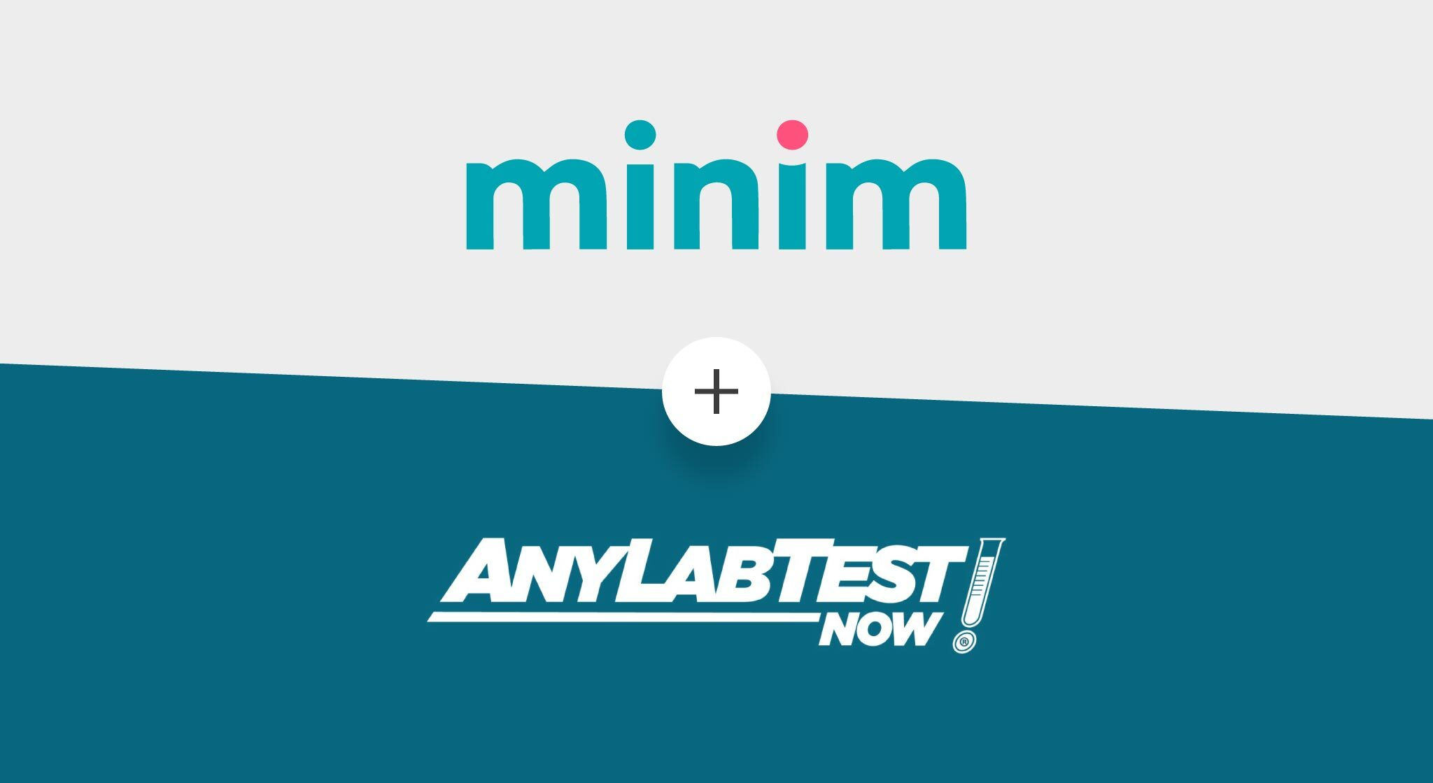 ANY LAB TEST NOW® sites owned by High Country Labs Services LLC are turning to Minim