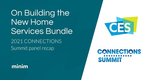 On Building the New Home Services Bundle at CONNECTIONS CES 2021