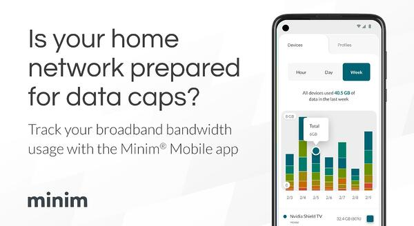 New Minim features deliver broadband usage insights to demystify data caps and upgrade needs