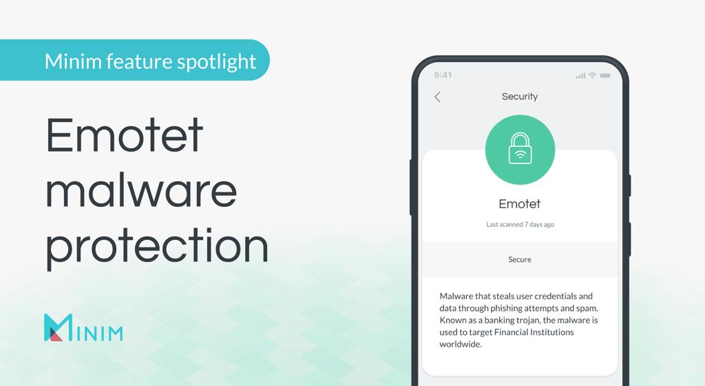 Minim feature spotlight: Emotet malware protection