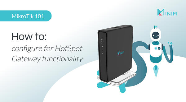 How to configure your MikroTik router for HotSpot Gateway functionality