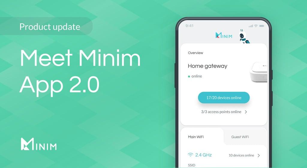 Product update: Minim Minim App 2.0