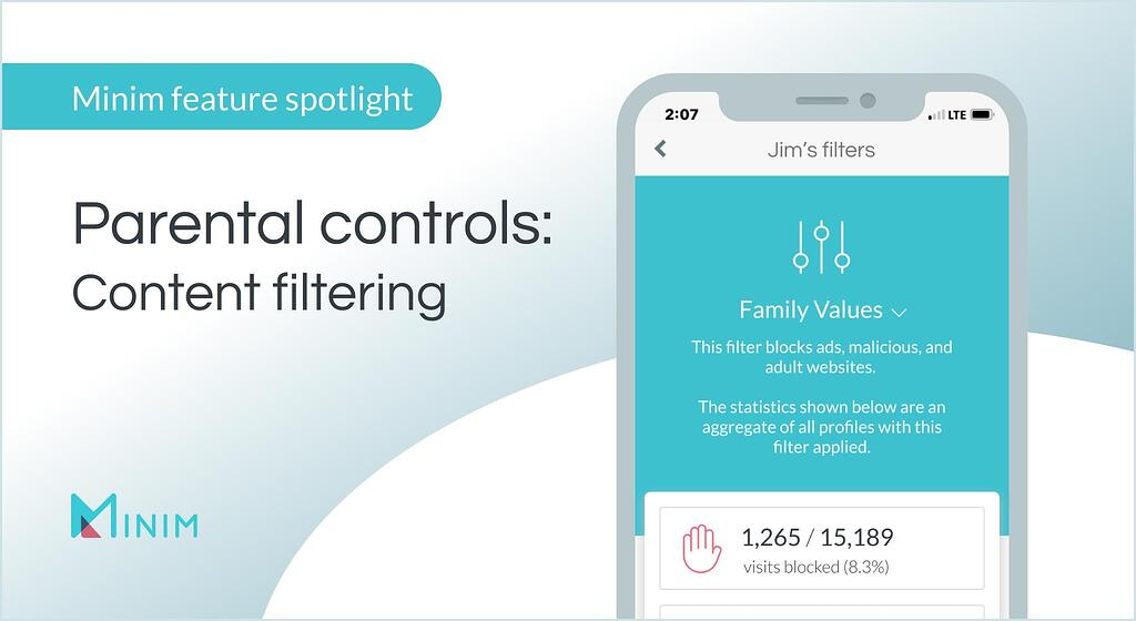 Minim feature spotlight: Parental controls for Content Filtering