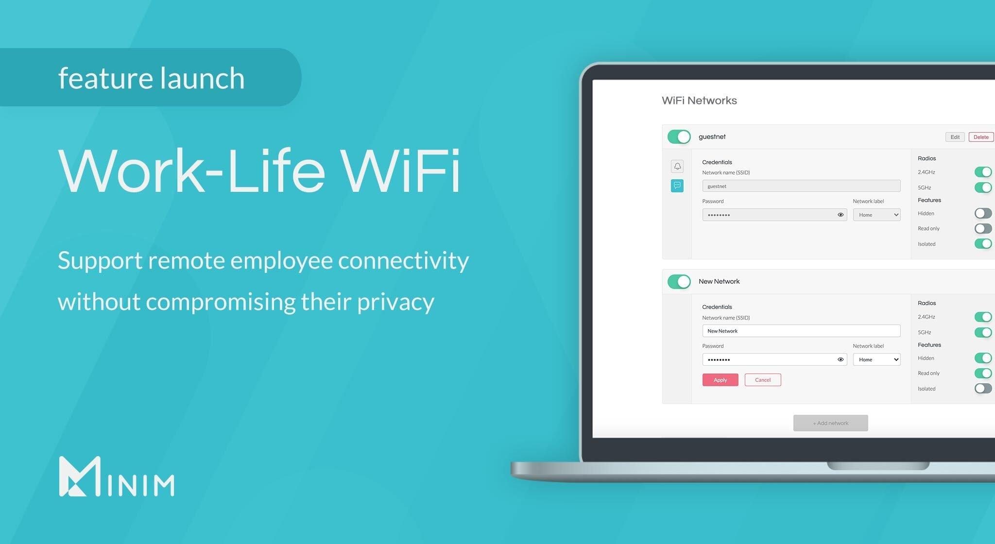 Introducing Work-Life WiFi
