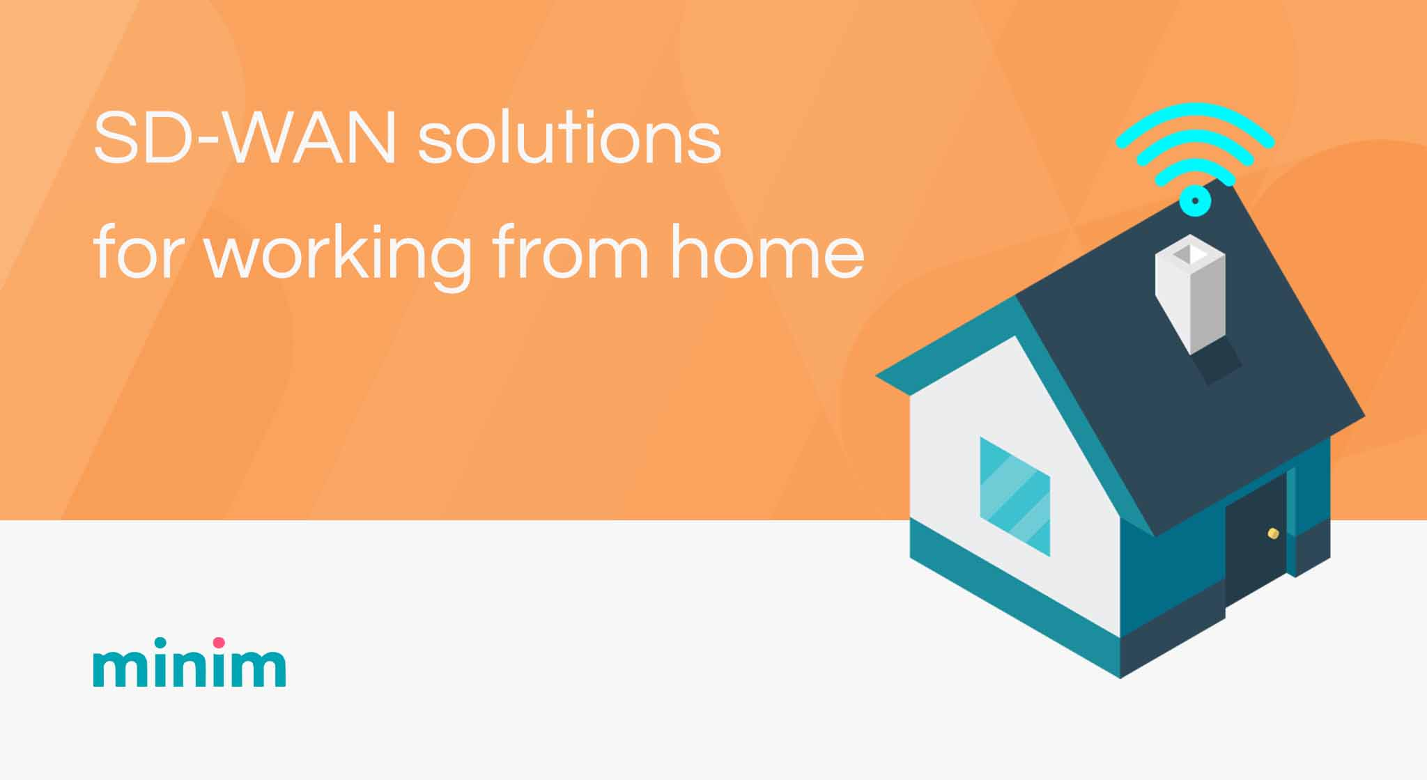 The Top 4 Best Sd Wan Solutions For Working From Home In 2021